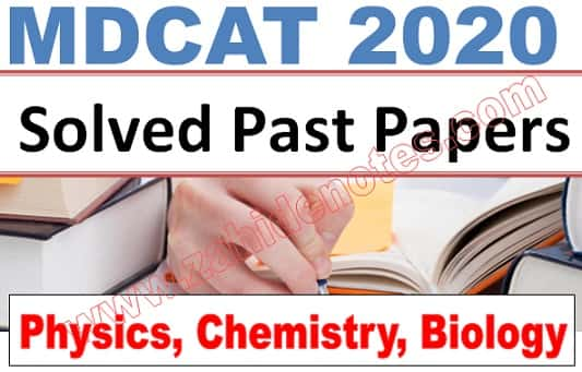 mdcat past papers 2019 - 2020 physics, chemistry biology pdf download