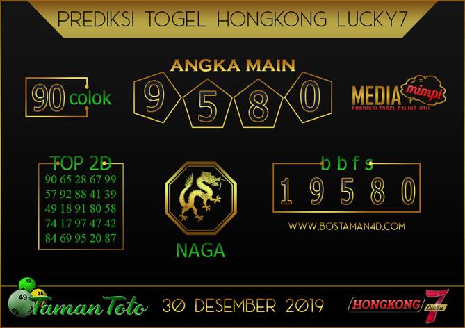 Prediksi Togel HONGKONG LUCKY 7 TAMAN TOTO 30 DESEMBER 2019