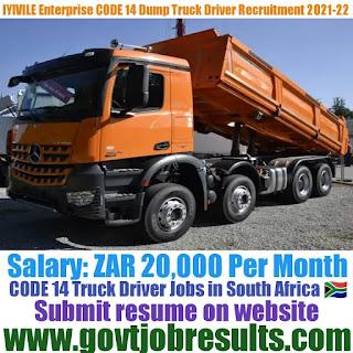 IYIVILE Enterprise CODE 14 Truck Driver Recruitment 2021-22