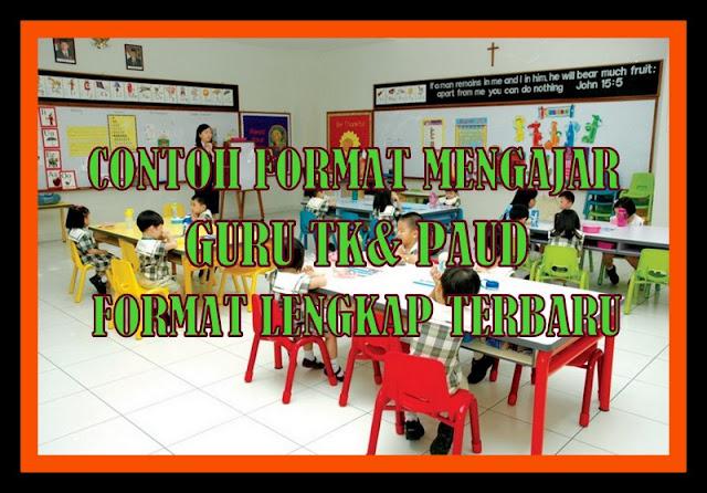 Download contoh format Mengajar Guru TK Dan RA Sesuai Juknis