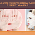 All That You Need to Know About Sheet Masks
