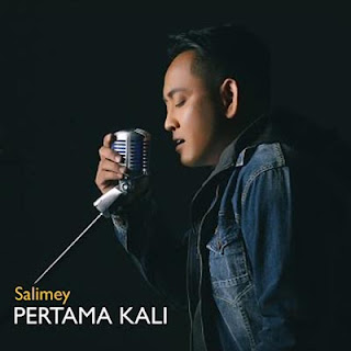 Lirik Lagu Pertama Kali - Salimey