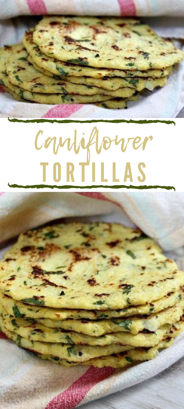 CAULIFLOWER TORTILLASCAULIFLOWER TORTILLAS #cauliflower #diet #healthyrecipe #whole30 #paleo