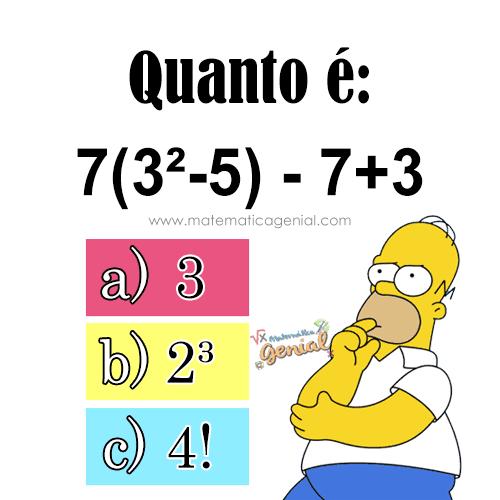 Desafio: Quanto é: 7(3²-5) - 7+3?