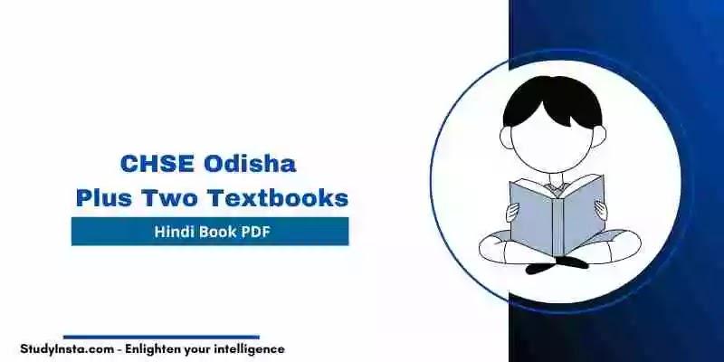 CHSE Odisha Plus Two Hindi Book PDF - Plus Two 1st & 2nd Year