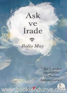 Rollo May - Aşk ve İrade
