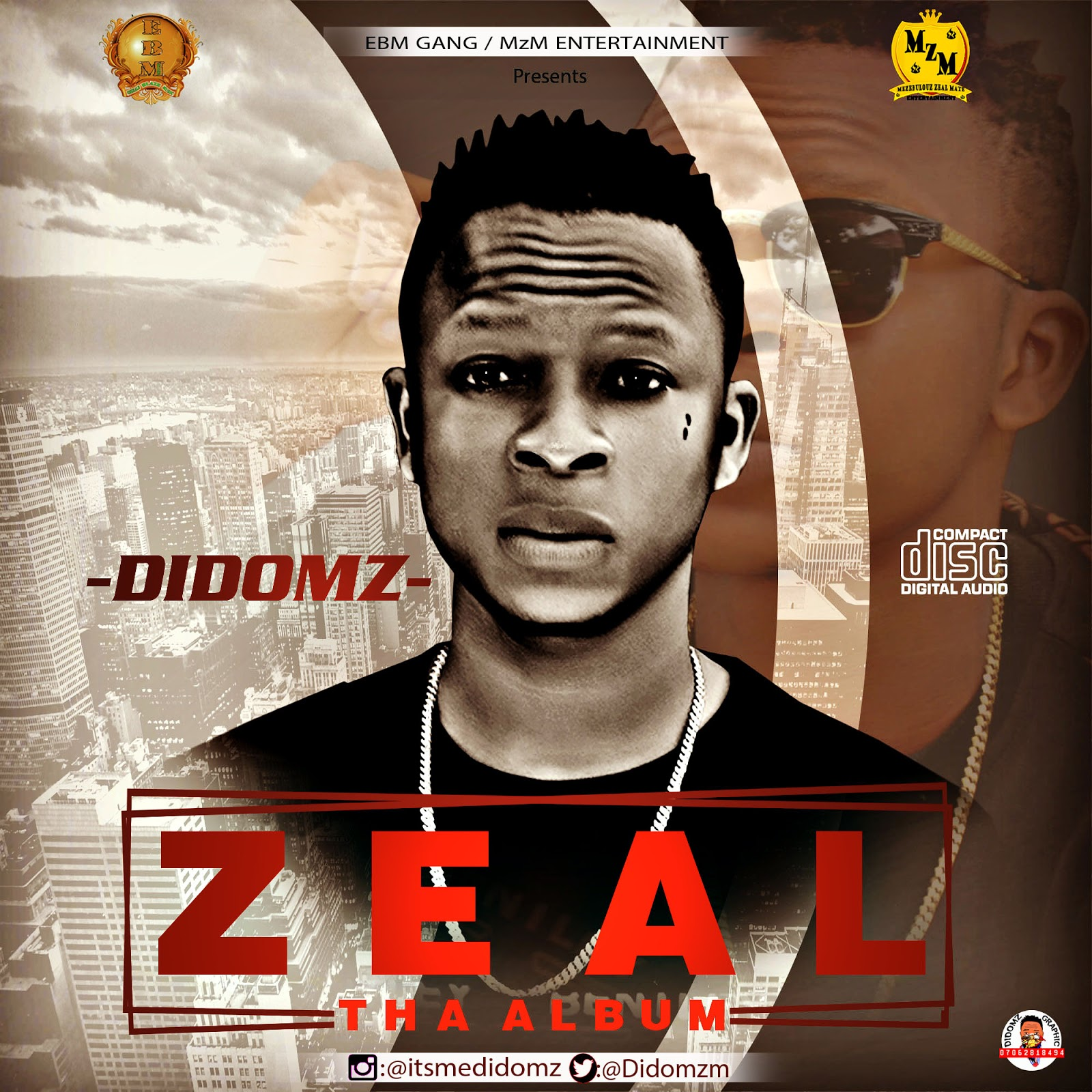 Didomz Zeal Album Globallords
