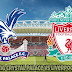 Live Streaming Crystal Palace vs Liverpool 21.8.2018 EPL