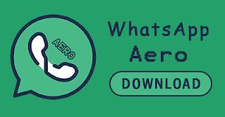 تحميل واتساب ايرو WhatsApp Aero اخر اصدار مع العديد من المميزات الجديدة
