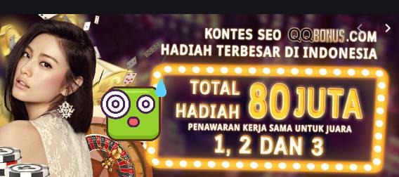 Kontes Seo Hadiah Terbesar Indonesia dari Qqbonus
