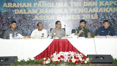 Panglima TNI : Pesta Olahraga Asian Games 2018 Harus Sukses