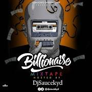 Mixtape: Dj Saucekyd - Billionaire Mixtape