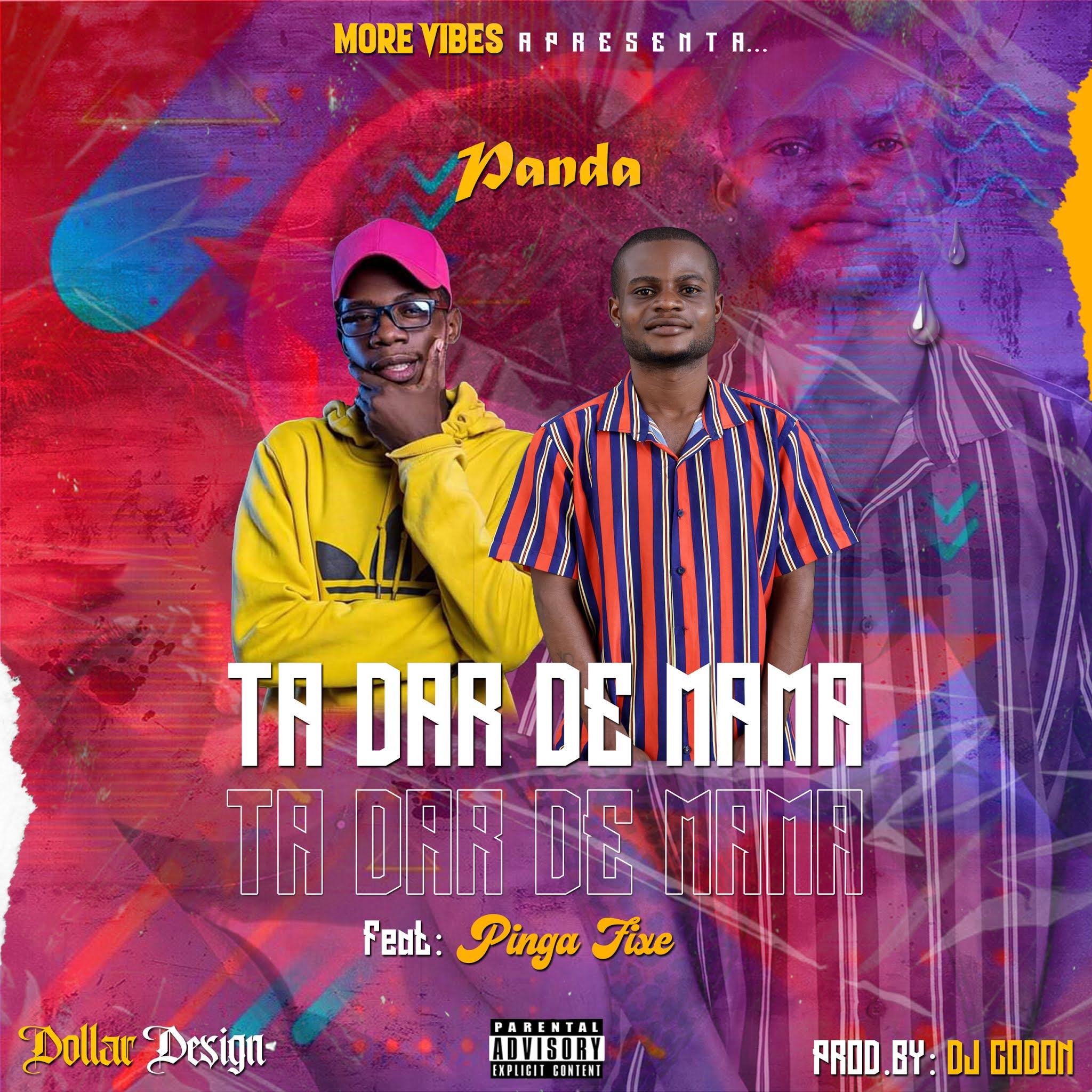Panda feat. Pinga Fixe - Ta Dar de Mama (Afro House)