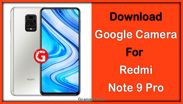 Redmi Note 9 Pro 7.2 Google Camera download