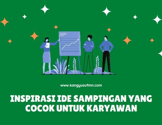 Inspirasi Ide Sampingan yang Cocok untuk Karyawan