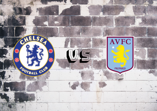 Chelsea vs Aston Villa  Resumen y Partido Completo
