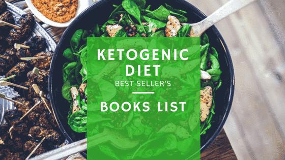 Ketogenic Diet Best Seller's Books List (7 Books On Keto-diet and Recipes)