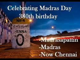 Happy Madras Day, 10 real facts of Madras Chennai