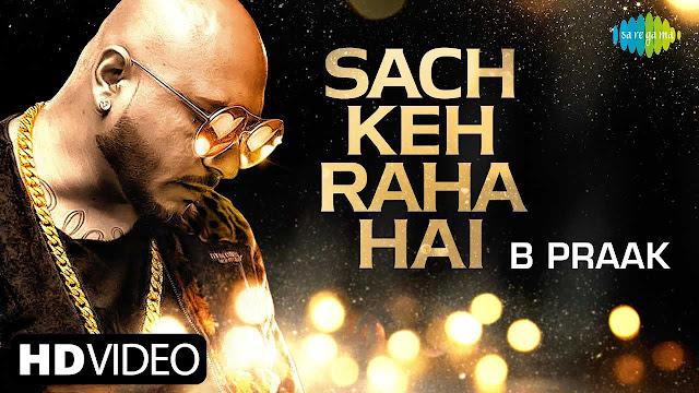 Sach Keh Raha Hai (Recreation) Lyrics – BPraak