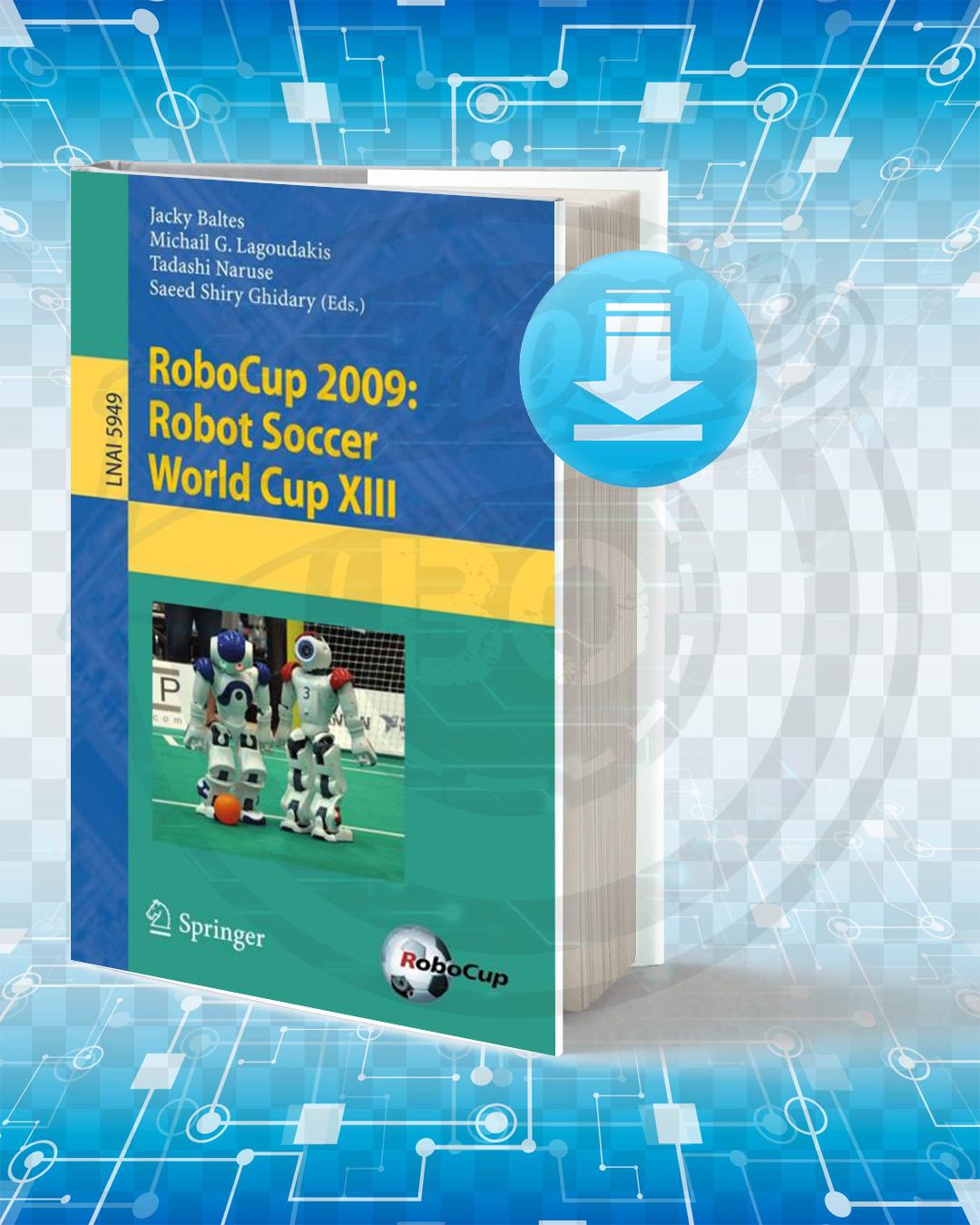 Free Book RoboCup 2009 pdf.