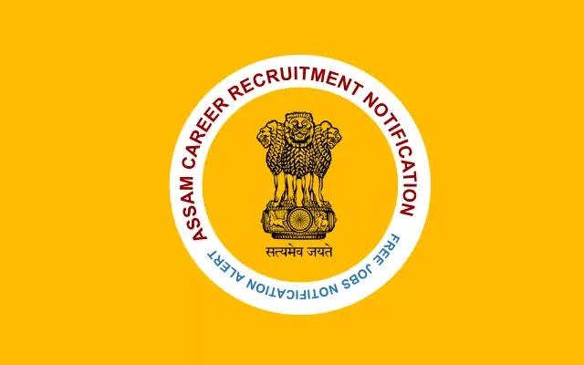 Assam Career Recruitment 2021