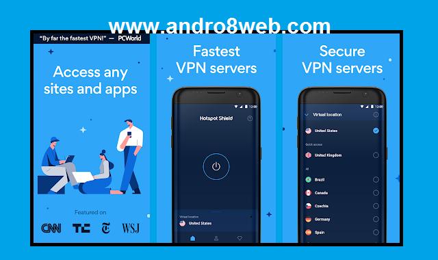 تحميل تطبيق هوت سبوت شيلد 2020 للأندرويد آخر إصدار | Hotspot Shield VPN 7.4.2 V2020