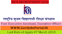 National Institute of Open Schooling Recruitment 2018– 26 Executive Assistant, Executive Officer