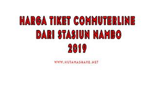 Harga Tiket Commuterline Dari Stasiun Nambo Terbaru 2019
