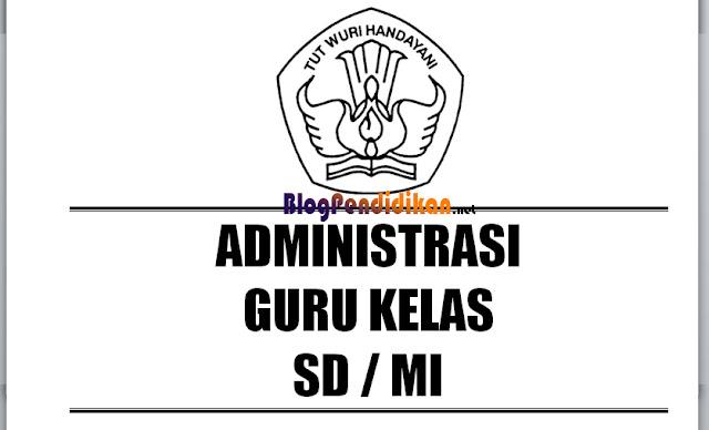 Daftar Administrasi Kelas Guru Lengkap Untuk Jenjang DD/MI