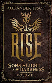 Rise Sons of Light and Darkness Volume I Paranormal Thriller book promotion sites by Alexander Tyson