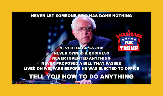 Memes: Bernie Sanders NEVER LET SOMEONE WHO HAS DONE NOTHING