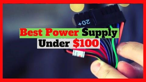 Best Power Supply 2019 under $100