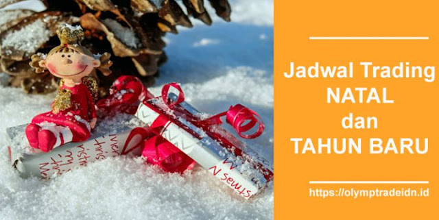 Jadwal Trading di Olymp Trade Selama Libur Natal dan Tahun Baru