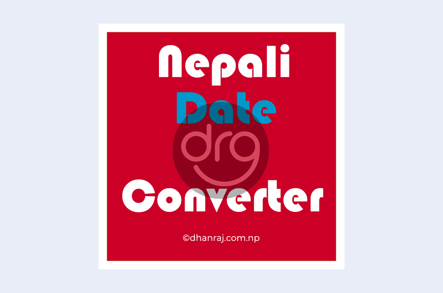 nepali-date-converter-dhanrajs-blog