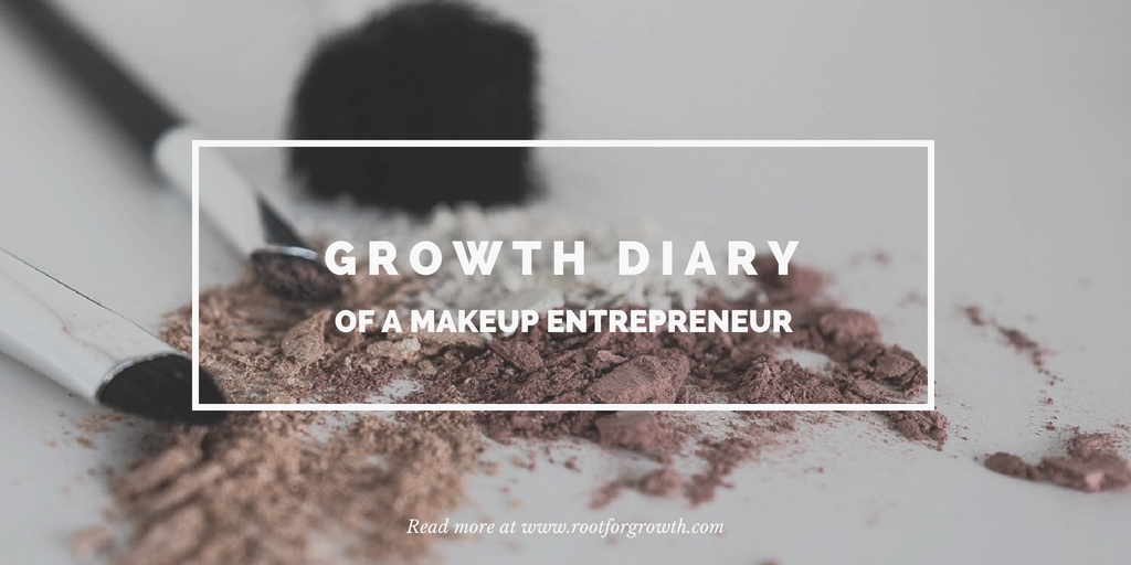 Inspirational and motivational story of growth mindset of makeup entrepreneur.