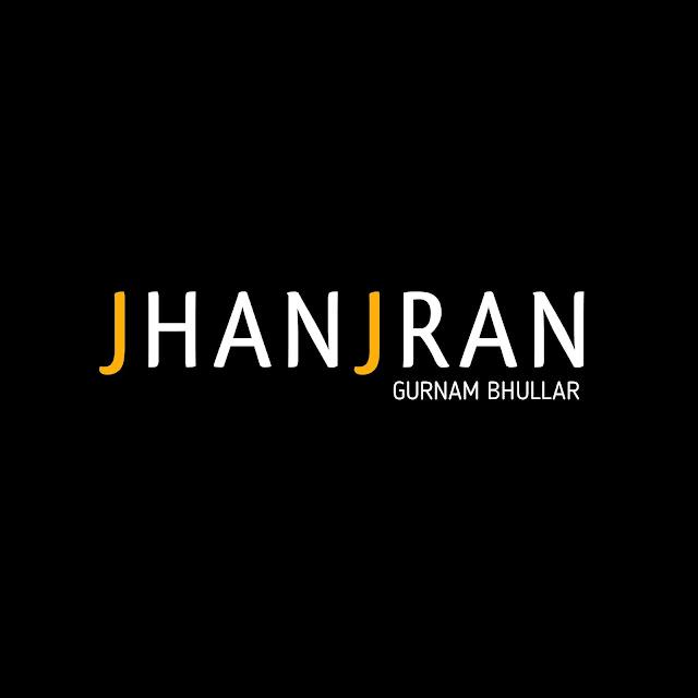 Jhanjran - Gurnam Bhullar l Whatsapp Status Video l New Punjabi Song 2020