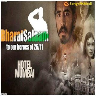 Bharat Salaam (Hotel Mumbai) MP3 Songs Download