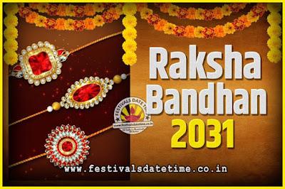 2031 Raksha Bandhan Date and Time, 2031 Raksha Bandhan Calendar