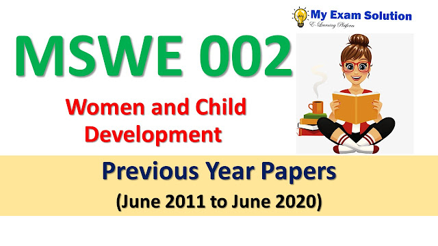 MSWE 002 Women and Child Development Previous Year Papers