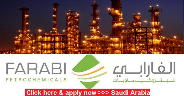 PETROCHEMICAL JOBS IN FARABI PETROCHEMICALS | SAUDI ARABIA
