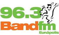 Rádio Band FM 96,3 de Eunápolis BA
