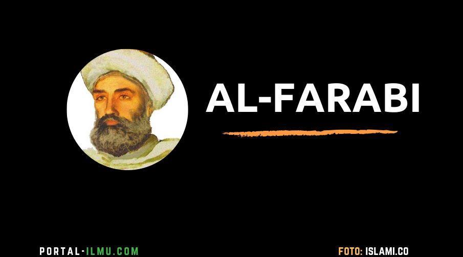 AL-FARABI – FILOSOF MUSLIM BERPENGARUH DI DUNIA