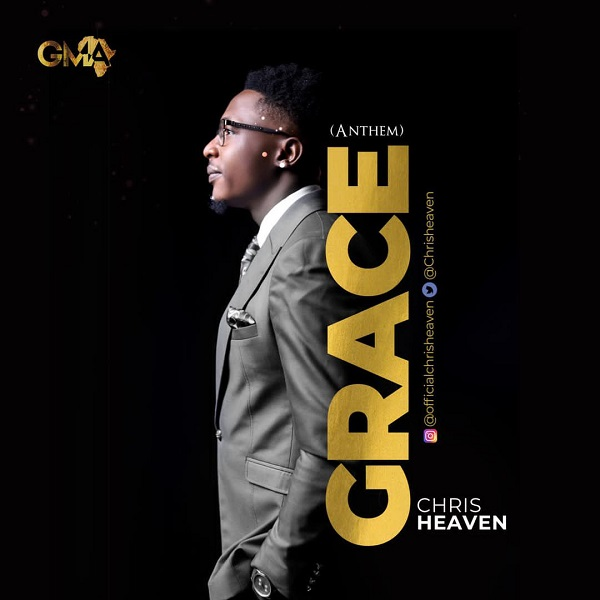 Grace (Anthem) - Chris Heaven
