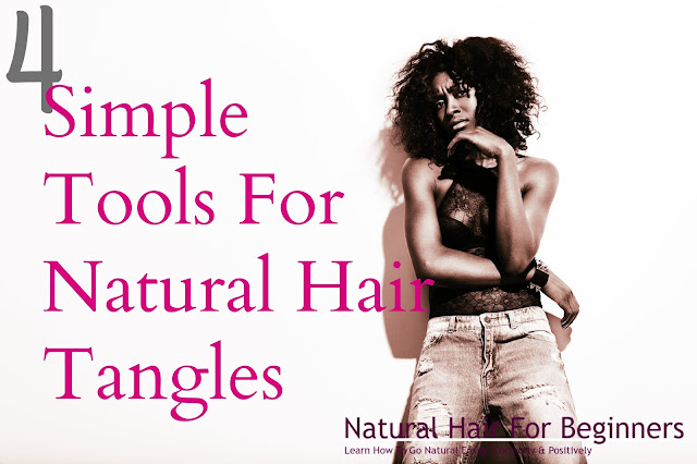 4 Simple Tools For Natural Hair Tangles