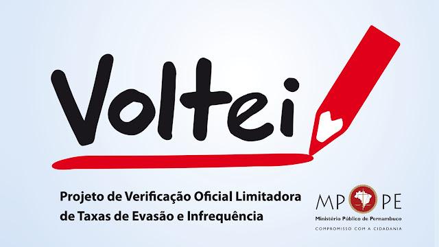 Projeto Voltei (Verificação Oficial Limitadora das Taxas de Evasão e Infrequência) - MPPE