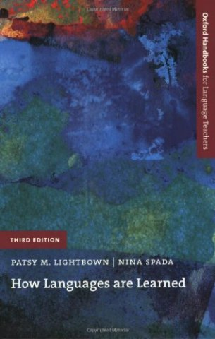 lightbown and spada How languages are learned - by patsy m lightbown and nina spada from oxford university press canada.