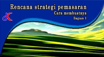 Rencana strategi pemasaran – Cara membuatnya | Bagian 1