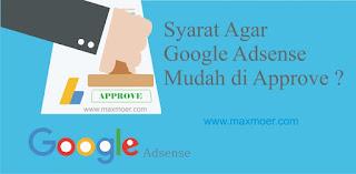Syarat Agar Google Adsense di Approve