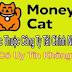 Money Cat Của Đơn Vị Nào? Có Tin Được Không