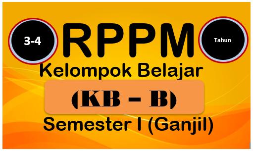 RPPM Kelompok Belajar (KB)Usia 3-4 Tahun K-2013 Semester 1
